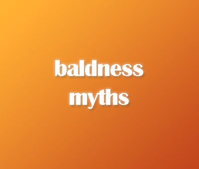 10 baldness myths to forget about