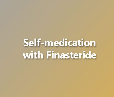 Self-medication with Finasteride: How to take it correctly and safely
