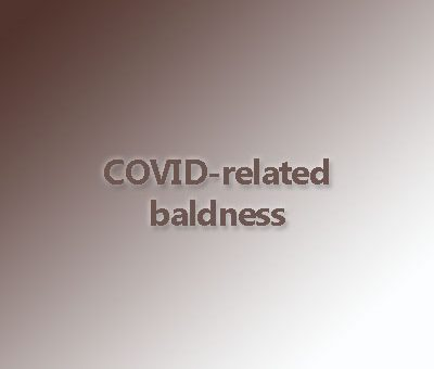 COVID-related baldness and treatment methods