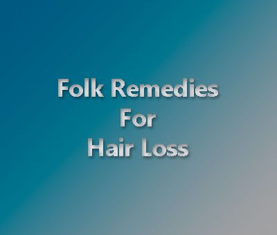 A guide on non-traditional folk remedies for hair loss